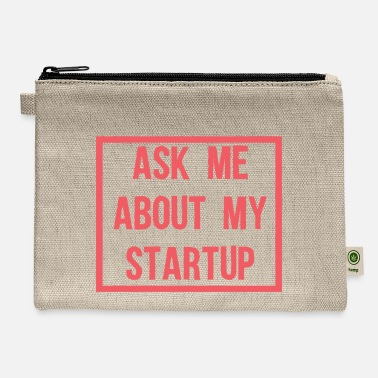 Startup Ask Me About My Startup - Carry All Pouch