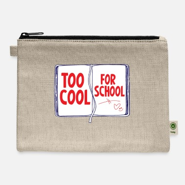 School Day T-shirt too cool for the school - Carry All Pouch