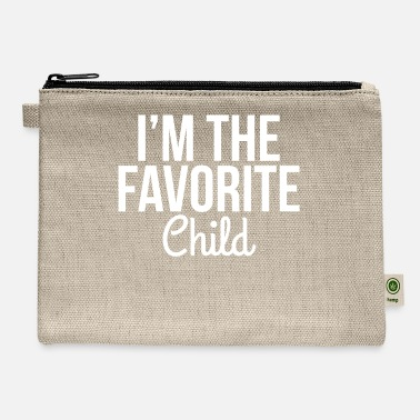 Im The Favorite Child Funny Gift Idea I'm the Favorite Child - Carry All Pouch