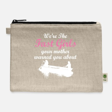 College We're The Fast Girls Your Mother Warned You About - Carry All Pouch