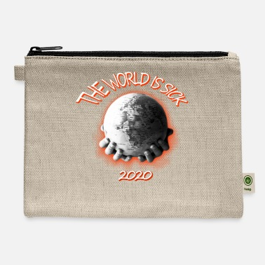 The World is sick 2020 - Carry All Pouch