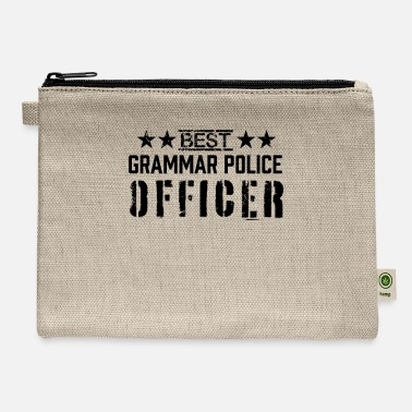 Team Best Grammar police officer Cop Serve And Correct - Carry All Pouch