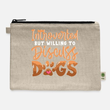 All I Need Is My Book And My Dog Cute Introverted But Willing To Discuss Dogs - Carry All Pouch