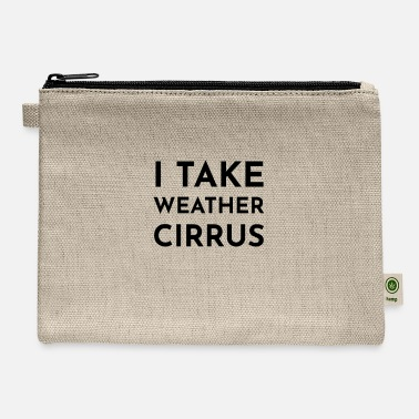 Cirrus I take weather cirrus - Carry All Pouch
