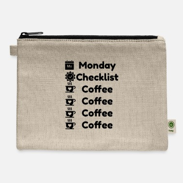 monday checklist coffee coffee coffee - Carry All Pouch