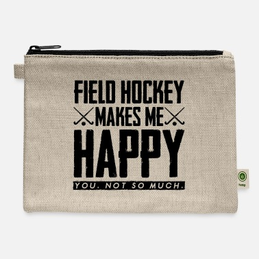 Perfect Makes me Happy field hockey gift field hockey play - Carry All Pouch