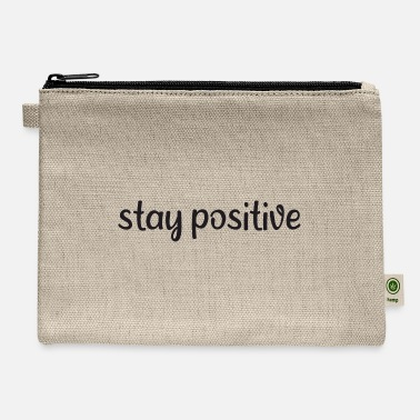 Lol Saying - Stay positive - Carry All Pouch