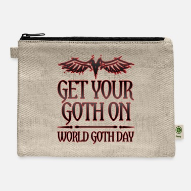 Goth Goth Gift Get Your Goth On World Goth Day - Carry All Pouch