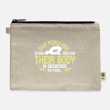 Funny Yoga Most People Have No Idea How Good Their Body Is De - Carry All Pouch