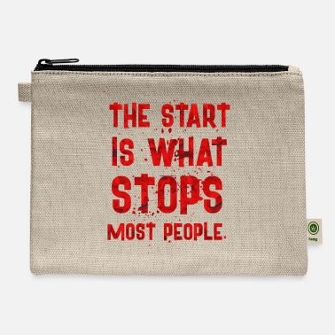 Start THE START IS - Carry All Pouch