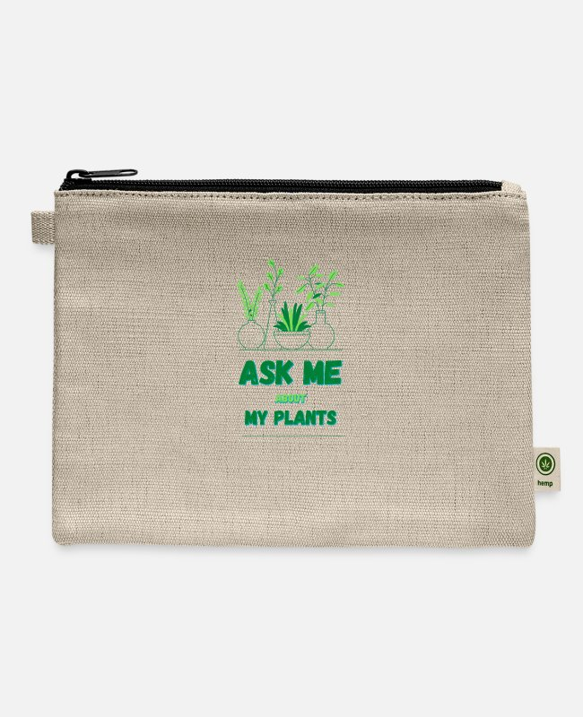Water Bags & Backpacks - Ask Me About My Plant - Carry All Pouch natural