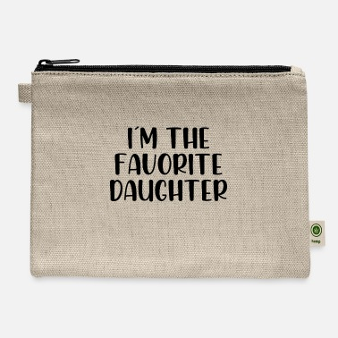 Im The Favorite Child I´m the favorite daughter - Carry All Pouch