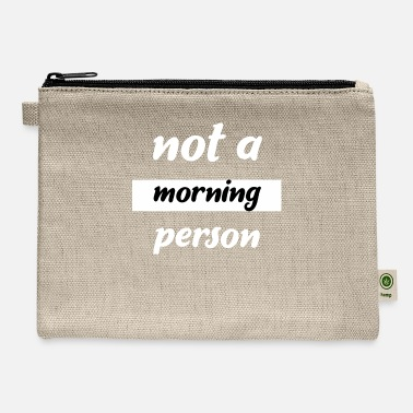 Oversleep Morning Grouch Long Sleepers Oversleepers Tired - Carry All Pouch