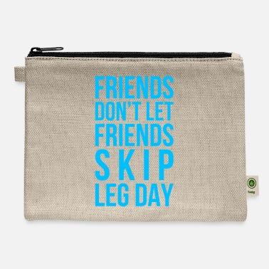 Skip Leg Day - Carry All Pouch