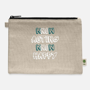 Know Know Acting Know Happy - Carry All Pouch