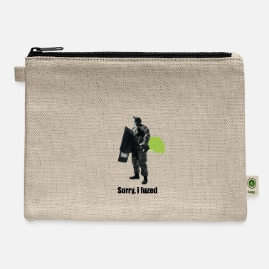 Fuze sorry i fuzed - Carry All Pouch