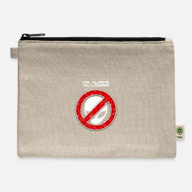 Not Allowed No aliens allowed - Carry All Pouch