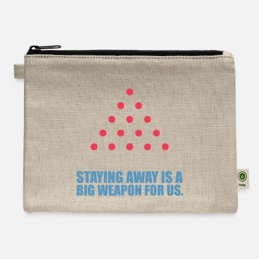 Startup Staying away is a... - Carry All Pouch