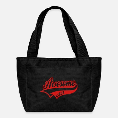 Since Awesome since - Lunch Bag