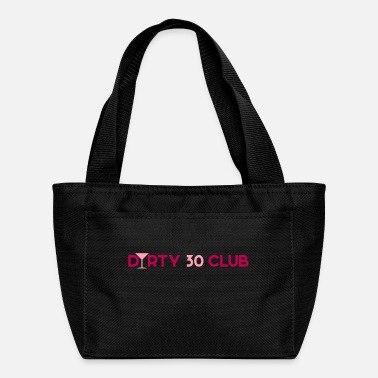 Dirty 30 Club - Lunch Bag
