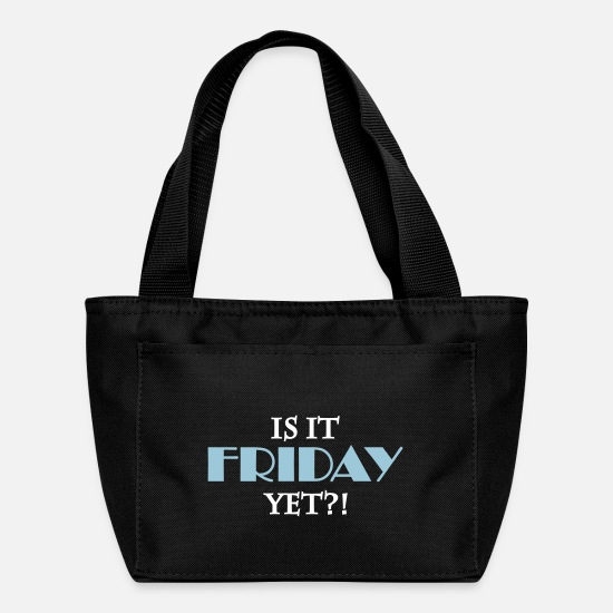 Friday Bags & Backpacks - Is it friday yet - Lunch Box black