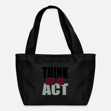 Tlc Think Before Act - Lunch Bag
