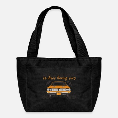 Drive Go By Car Life is too booring to drive boring cars - Lunch Box