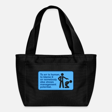 Good Of Others Good Managers Blaming Others - Lunch Bag