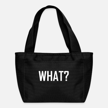 What WHAT ? - Lunch Box