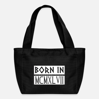Born In born in MCMXLVII Born In MCMXLVII 1947 - Lunch Bag