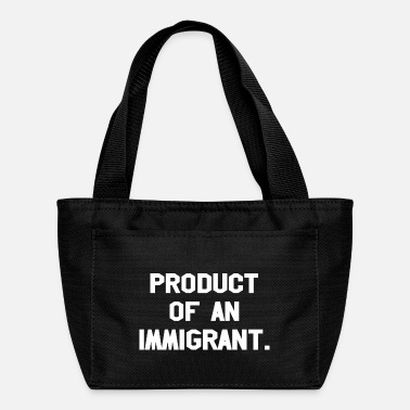 Production Year Product Of An Immigrant - Lunch Bag