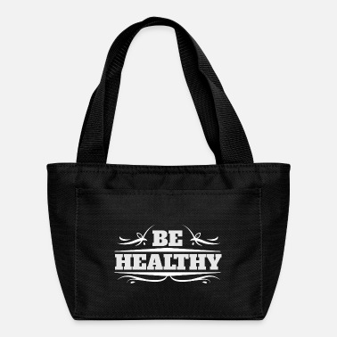Healthy Be Healthy - Lunch Bag