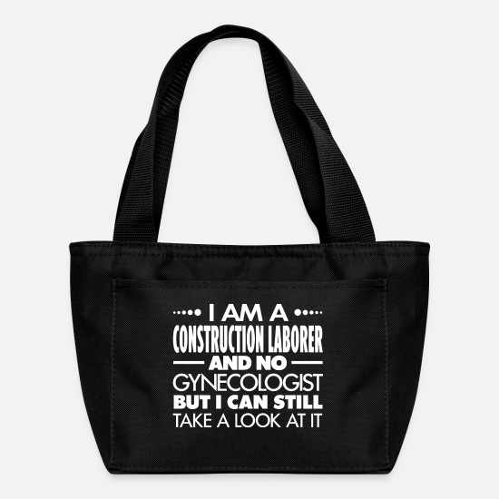 Birthday Bags & Backpacks - CONSTRUCTION LABORER - Gynecologist - Lunch Bag black