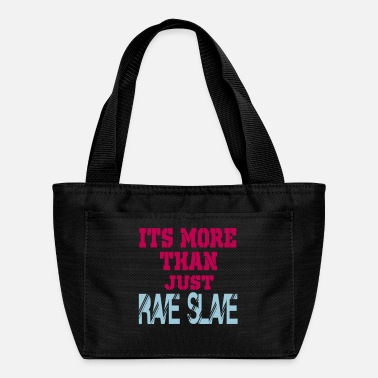 Slave Female more than a rave slave - Lunch Box