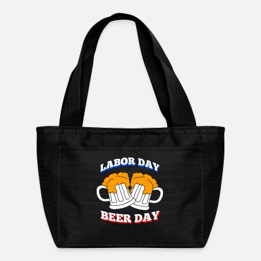 Labor Day Labor Day = Beer Day - Lunch Bag