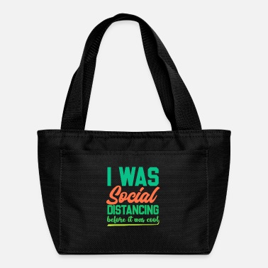 Funny Introvert Shirts | Funny Social Distancing - Lunch Bag