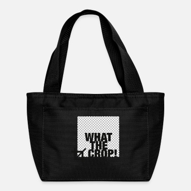 Crop What the Crop! - Lunch Bag