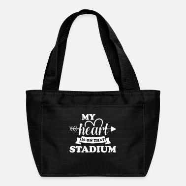 Stadium My heart is on that stadium - Lunch Bag