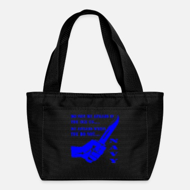 Marine Do Not Be Afraid If You See Us Be Afraid When You - Lunch Bag