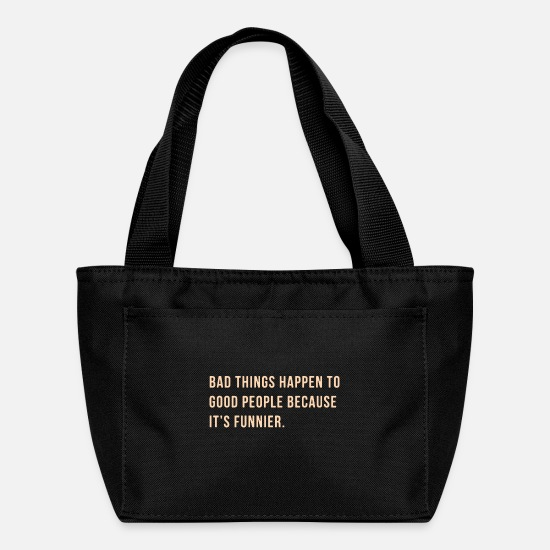 Famous Bags & Backpacks - Quote - Lunch Box black