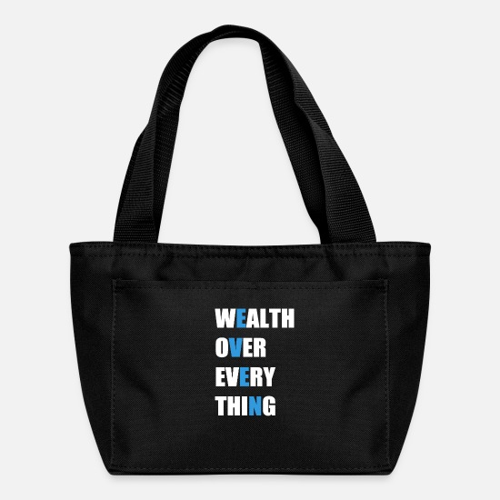 Wealth Bags & Backpacks - even wealth over every thing Shirt & Gifts - Lunch Box black
