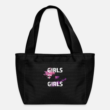 Girl GIRLS WILL BE GIRLS - Lunch Bag