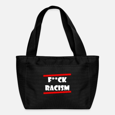 Fuck Racism - Lunch Bag