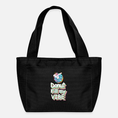 Donut Kill My Vibe With Cute Unicorn - Lunch Bag
