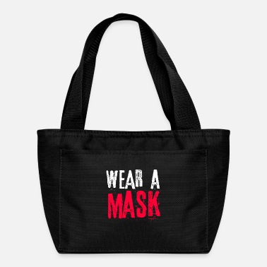 Wear Wear A Mask - Lunch Bag