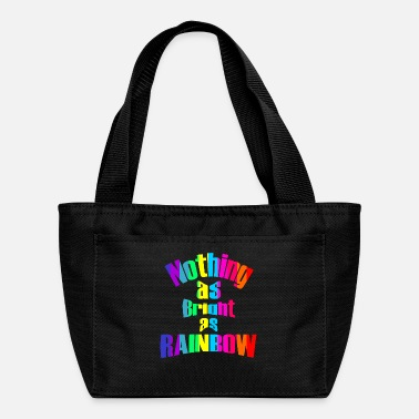 nothing as bright as rainbow - Lunch Bag