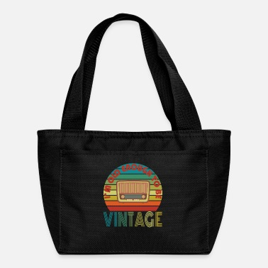 Legendary I am Old Enough To Be Vintage Radio - Lunch Bag