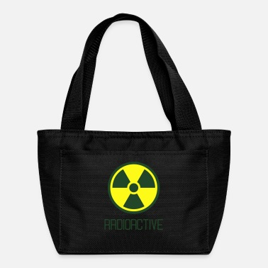 Radioactive radioactive - Lunch Bag