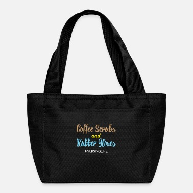 Nurse Coffee Scrubs and Rubber Gloves Funny Proud Nurse - Lunch Box