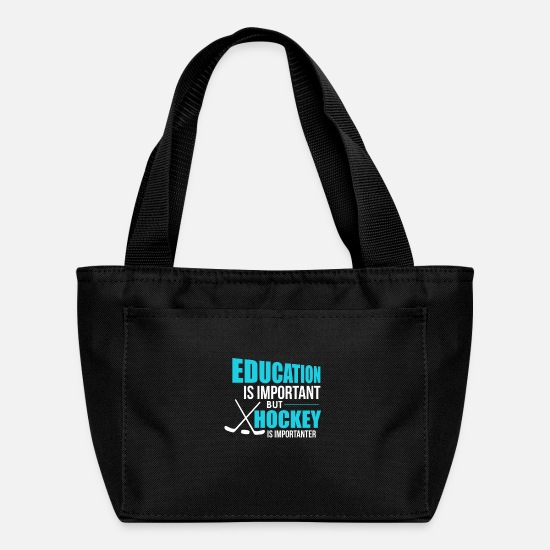 Hockey Bags & Backpacks - Funny Education Is Important Hockey Is Importanter - Lunch Bag black